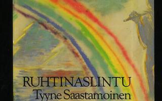 RUHTINASLINTU valitut 1960-1986 Tyyne Saastamoinen +HS H++