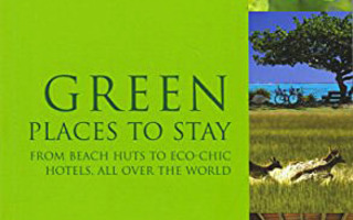 GREEN PLACES TO STAY  Eco-Lodges and Other Green.. nid UUSI