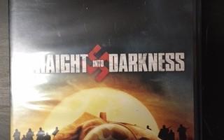 Straight Into Darkness DVD