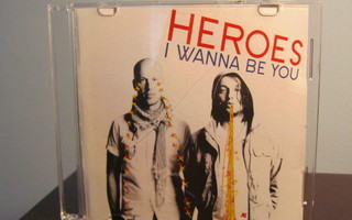 Heroes - I Wanna Be You PROMO CDr-Single