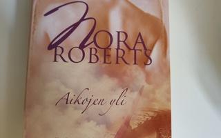 Nora Roberts; Aikojen yli
