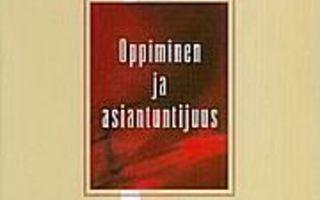 OPPIMINEN ja ASIANTUNTIJUUS. Eteläpelto,Tynjälä. UUSI