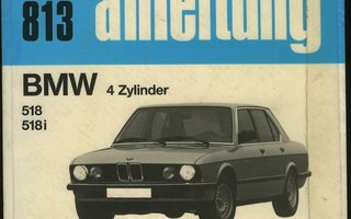 BMW 518 518 i 4 Zylinder Reparaturanleitung 812 / 813