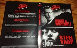 House on haunted hill / Steel trap