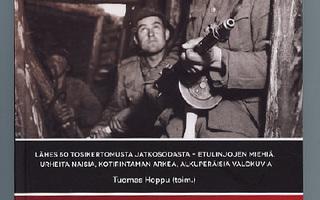 KANSA TAISTELI - SODAN MONET TODELLISUUDET. T.Hoppu  UUSI