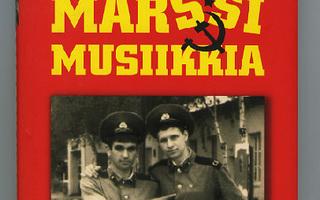 Wladimir Kaminer, MARSSIMUSIIKKIA. 1.p SKP UUSI-